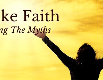 Unmasking The Myths; Is This Prayer? Childlike Faith