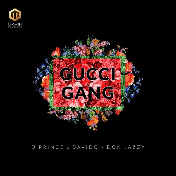 DPrince-Gucci-Gang-Ft.-Davido-Don-Jazzy