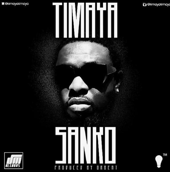 Timaya - Sanko