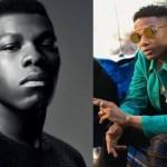 "John Boyega puts Wizkid's song, ""Daddy Yo"" in his upcoming Hollywood Movie… Wizkid reacts!"
