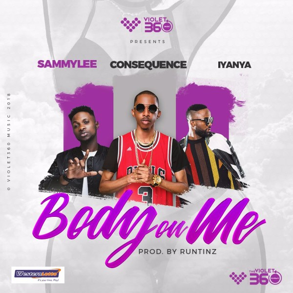 Sammy Lee - Body on Me (feat. Iyanya & DJ Consequence)