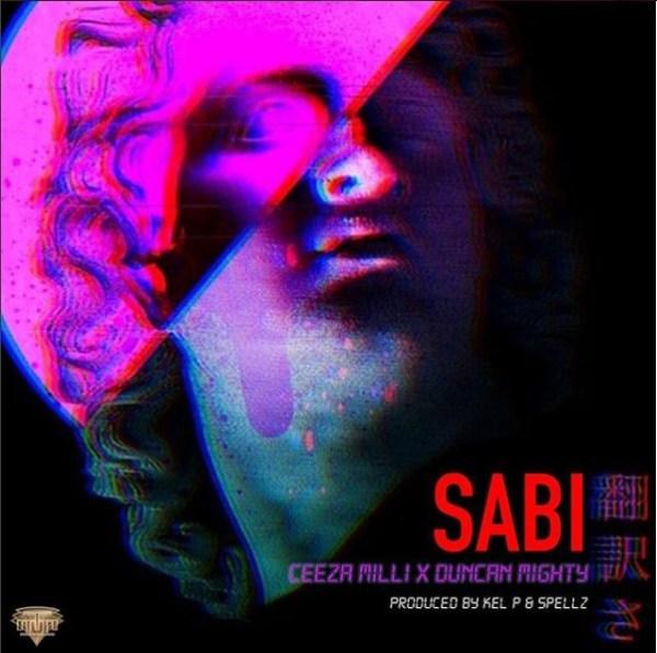 Ceeza Milli x Duncan Mighty - Sabi