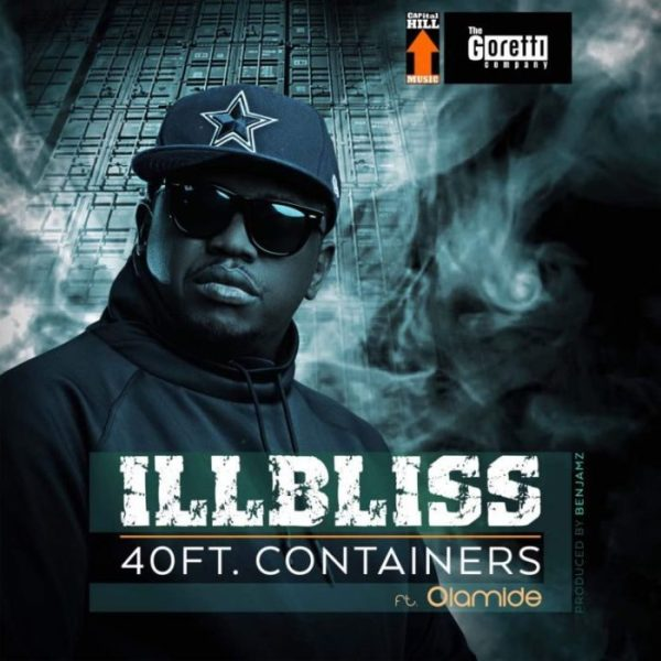 iLLbliss ft. Olamide – 40ft. Containers