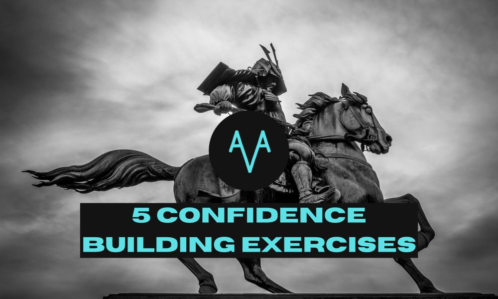 5 confidence building exercises