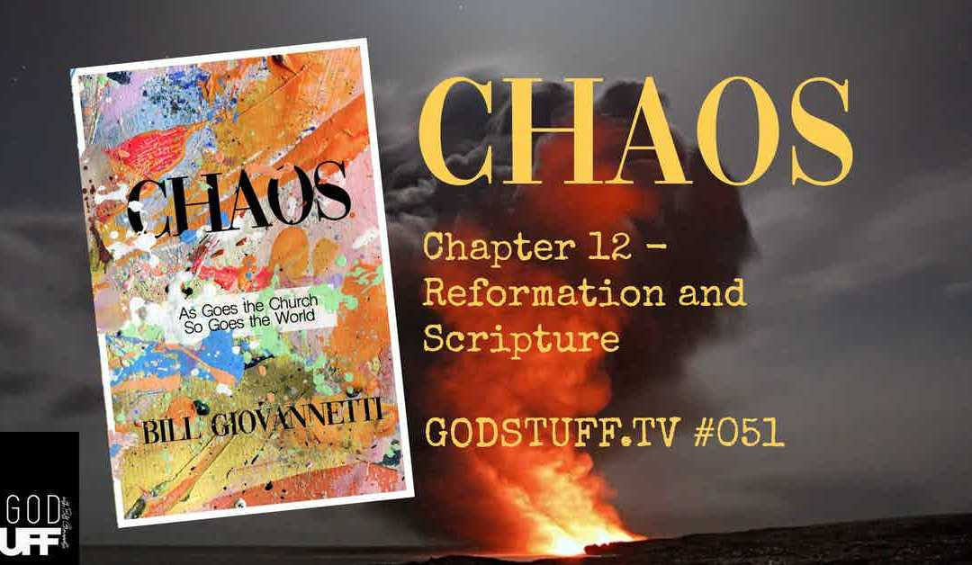 CHAOS-CH 12 Reformation and Scripture (051)