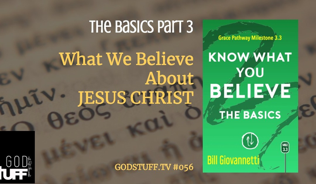 Know What You Believe – 4- The Holy Spirit (#057)