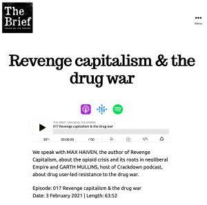 Revenge capitalism and the drug war