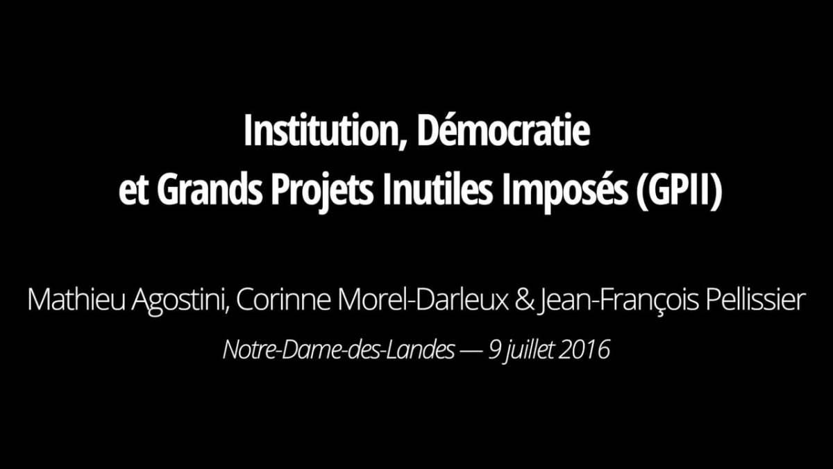 Institution, démocratie et grands projets inutiles imposés (GPII)