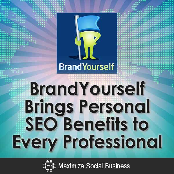 BrandYourself Brings Personal SEO Benefits to Every Professional Job Search Personal Branding SEO (Search Engine Optimization)  BrandYourself-Brings-Personal-SEO-Benefits-to-Every-Professional-V1-copy