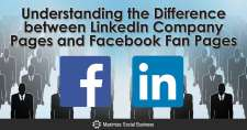 Understanding the Difference between LinkedIn Company Pages and Facebook Fan Pages