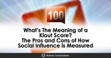 What's The Meaning of a Klout Score? The Pros and Cons of How Social Influence is Measured