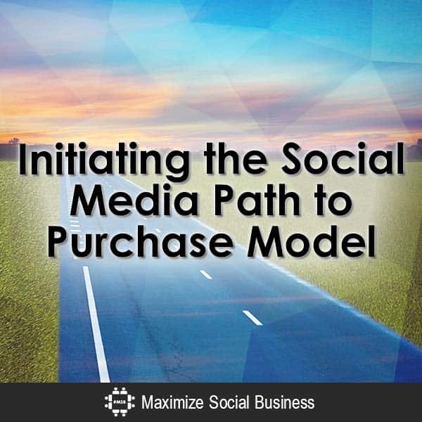Initiating-the-Social-Media-Path-to-Purchase-Model-V1 copy