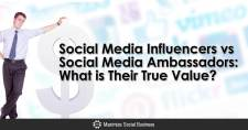 Social Media Influencers vs Social Media Ambassadors: What is Their True Value?