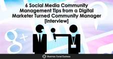 6 Social Media Community Management Tips from a Digital Marketer Turned Community Manager [Interview]