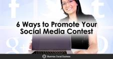 6 Ways to Promote Your Social Media Contest