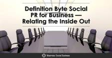 Definition Byte: Social PR for Business — Relating the Inside Out