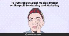 10 Truths about Social Media's Impact on Nonprofit Fundraising and Marketing