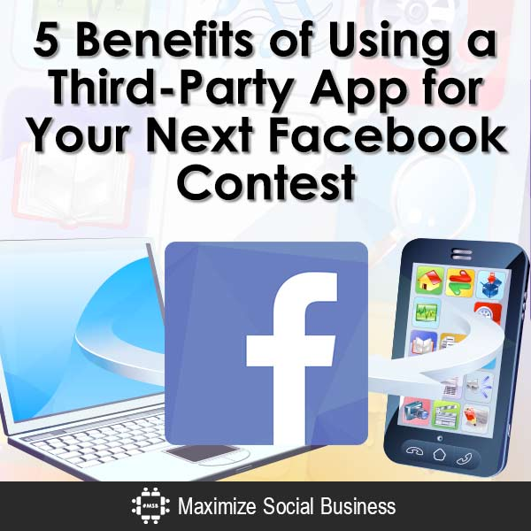 5-Benefits-of-Using-a-Third-Party-App-for-Your-Next-Facebook-Contest-V2