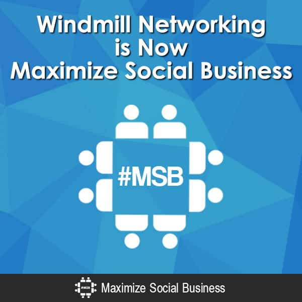 Windmill Networking is Now Maximize Social Business Social Media Marketing  Windmill-Networking-is-Now-Maximize-Social-Business-V3