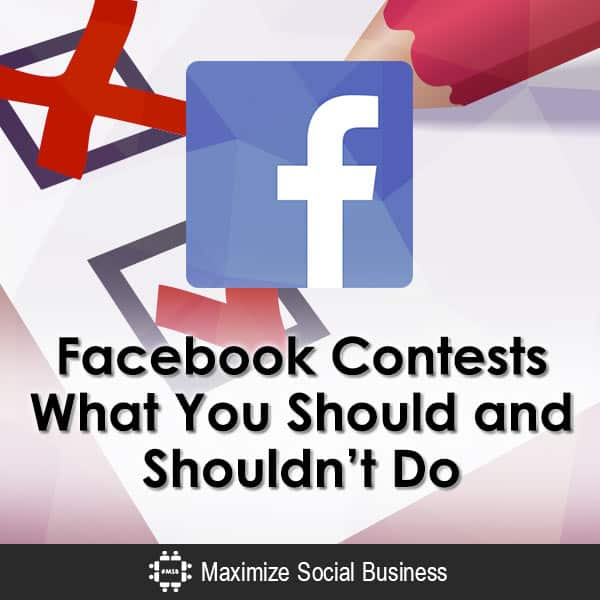 Facebook Contests: What You Should and Shouldn't Do Facebook Social Media Contests  Facebook-Contests-What-You-Should-and-Shouldnt-Do-V2