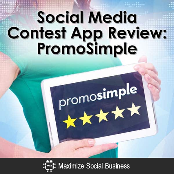 Social Media Contest App Review: PromoSimple Social Media Contests  Social-Media-Contest-App-Review-PromoSimple-V1