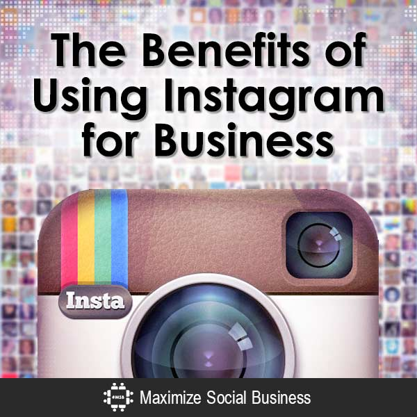 The-Benefits-of-Using-Instagram-for-Business-V1