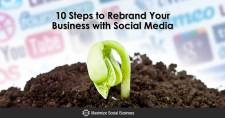 10 Steps to Rebrand Your Business with Social Media