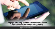 Engage Your Blog Readers with Realtime Content Updates Using #Hashtags [Infographic]