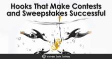 Hooks That Make Contests and Sweepstakes Successful