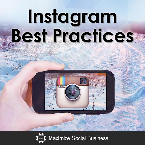 Instagram Best Practices Instagram  Instagram-Best-Practices-600x600-V2