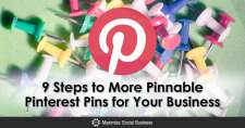 9 Steps to More Pinnable Pinterest Pins for Your Business
