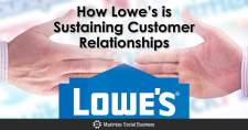 How Lowe's is Sustaining Customer Relationships