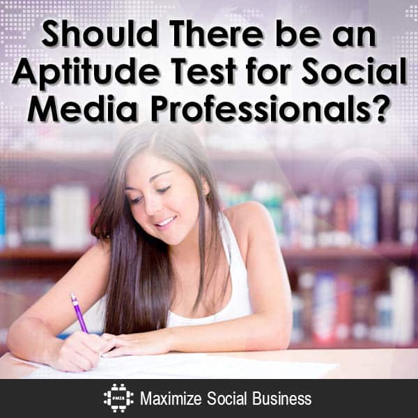 Should-There-be-an-Aptitude-Test-for-Social-Media-Professionals-V2