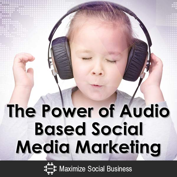 The Power of Audio Based Social Media Marketing Podcasting  The-Power-of-Audio-Based-Social-Media-Marketing-V1