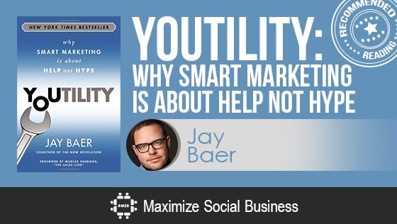 Youtility by Jay Baer - Recommended Social Media Book