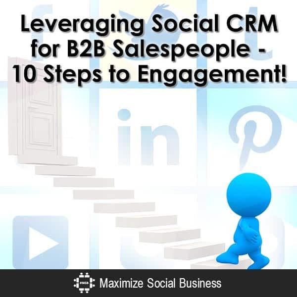 Leveraging-Social-CRM-for-B2B-Salespeople-10-Steps-to-Engagement-V2 copy