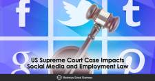 US Supreme Court Case Impacts Social Media and Employment Law