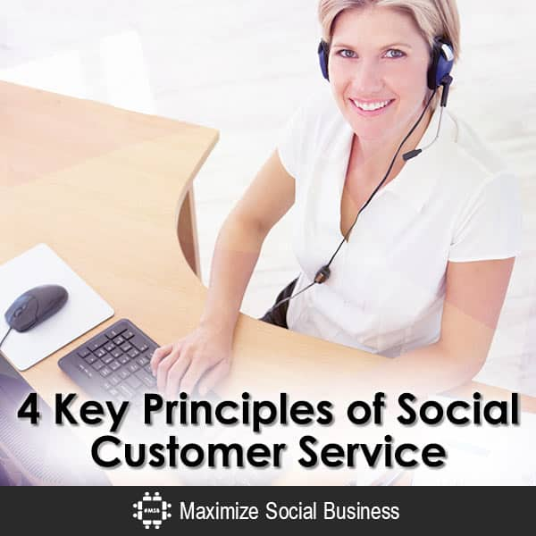 4 Key Principles of Social Customer Service Social Media for Customer Support  4-Key-Principles-of-Social-Customer-Service-600x600-V2