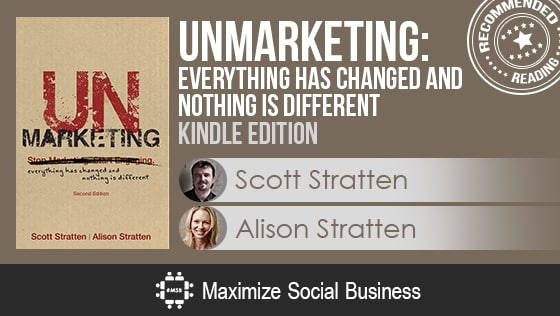 The Ultimate Best 61 Social Media Books List [Always Updated!] Social Media Books  UnMarketing_Everything_Has_Changed_and_Nothing_is_Different
