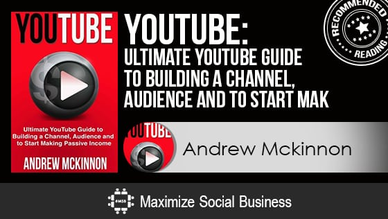 The Ultimate Best 61 Social Media Books List [Always Updated!] Social Media Books  YouTube_Ultimate_YouTube_Guide_To_Building_A_Channel_Audience_And_To_Start_Mak