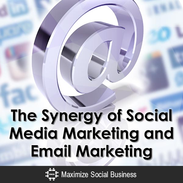 The Synergy of Social Media Marketing and Email Marketing
