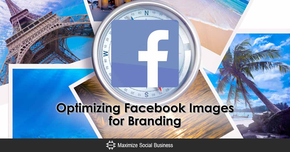 How To Optimize Facebook Images For Branding