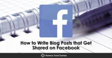 How to Write Blog Posts that Get Shared on Facebook