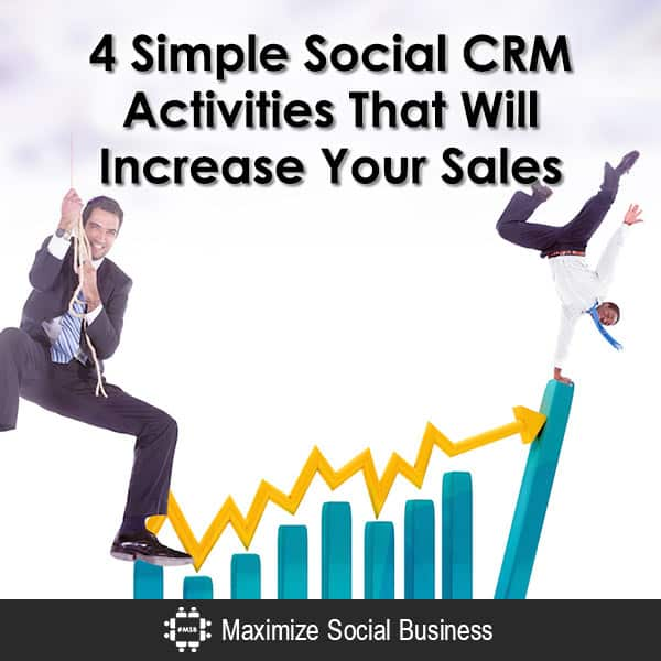 4 Simple Social CRM Activities That Will Increase Your Sales