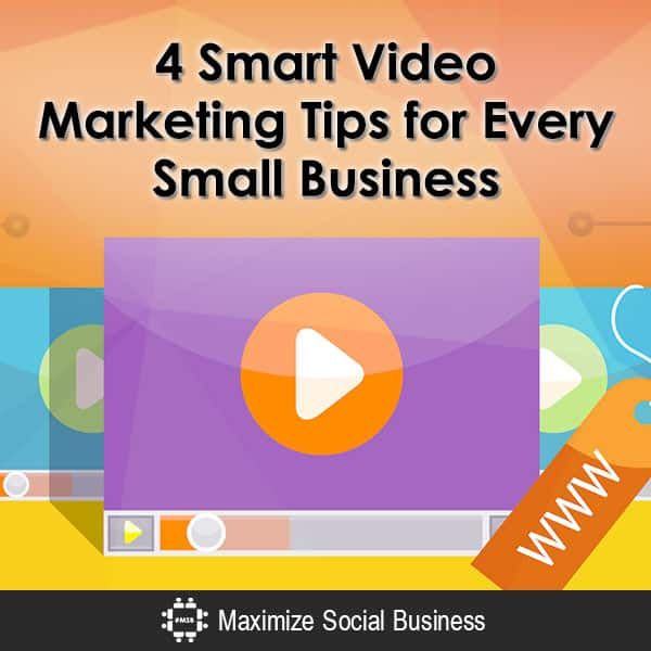 4 Smart Video Marketing Tips for Every Small Business Video  4-Smart-Video-Marketing-Tips-for-Every-Small-Business-600x600-V2