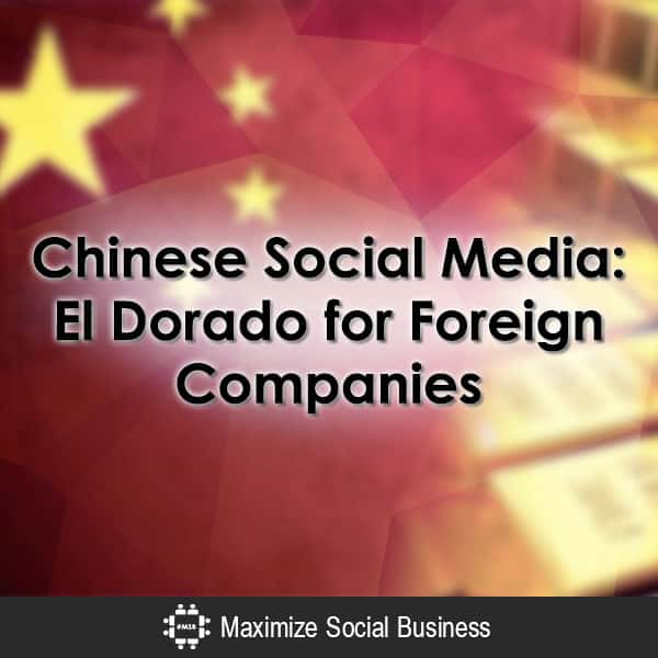 The Best Chinese Social Media Network for Your Business Chinese Social Media  Chinese-Social-Media-El-Dorado-for-Foreign-Companies-600x600-V3