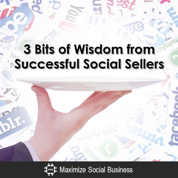 3 Bits of Wisdom from Successful Social Sellers Social Media for Ecommerce  3-Bits-of-Wisdom-from-Successful-Social-Sellers-600x600-V1