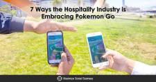 7 Ways the Hospitality Industry is Embracing Pokémon Go