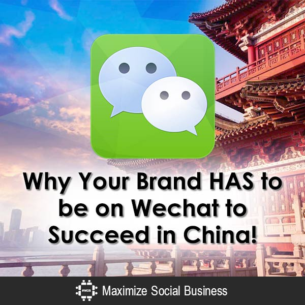 Why Your Brand HAS to be on Wechat to Succeed in China! Chinese Social Media  Why-Your-Brand-HAS-to-be-on-Wechat-to-Succeed-in-China-600x600-V1
