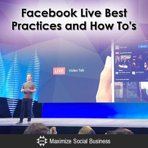 Facebook Live Best Practices and How To's